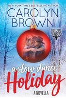 A Slow Dance Holiday