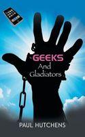 Geeks and Gladiators