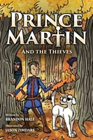 Prince Martin and the Thieves