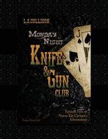 Monday Night Knife & Gun Club