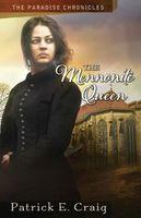 The Mennonite Queen