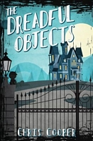 The Dreadful Objects