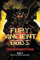 Fury of the Ancient Gods
