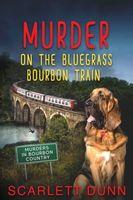 Murder on the Bluegrass Bourbon Train