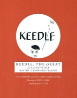 Keedle, the Great: and All You've Ever Wanted to Know about Fascism