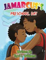 Jamarcus's Preschool Day Terri
