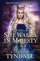 She Walks in Majesty