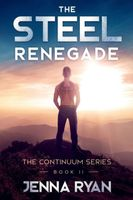 The Steel Renegade: A Future Unknown