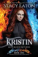 Kristin: Blue Blood Returns
