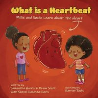 What is a Heartbeat? Mille and Suzie Learn about the Heart