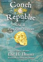 Conch Republic vol. 2 - Errol Flynn's Treasure