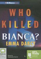 Who Killed Bianca?