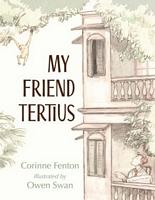 My Friend Tertius