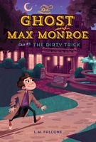 Ghost and Max Monroe, Case #3, The