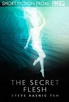 The Secret Flesh