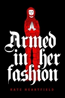 Armed in Her Fashion