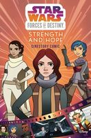 Star Wars Forces of Destiny: Strength and Hope Cinestory Comic