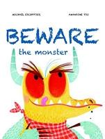 Beware the Monster