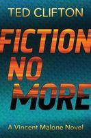 Fiction No More