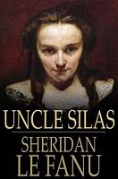 Uncle Silas: A Tale of Bartram-Hugh