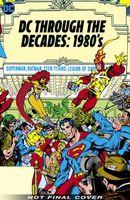 DC Through the Decades: 1980s