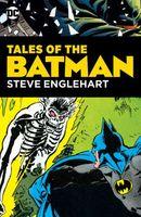 Tales of the Batman: Steve Englehart