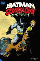The Batman & Scooby-Doo Mystery Vol. 1