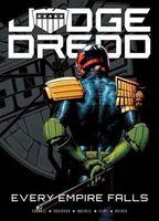 Judge Dredd: Every Empire Falls