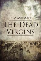 The Dead Virgins / The Vestal Conspiracy