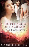 A Triple Scoop of I Scream