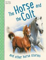 The Horse and the Colt by Victoria Parker