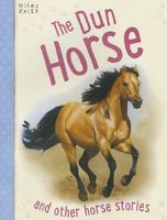 The Dun Horse by Victoria Parker
