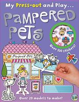 Press-Out and Play Pampered Pets