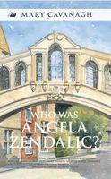 Who Was Angela Zendalic