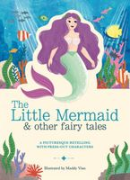 The Little Mermaid and Other Fairytales