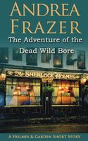 The Adventure of the Dead Wild Bore