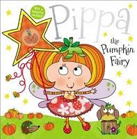 Pippa the Pumpkin Fairy Story Book