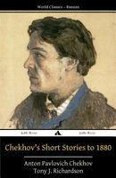 Chekhov's Short Stories to 1880