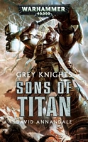Grey Knights: Sons of Titan
