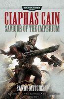 Ciaphas Cain: Saviour of the Imperium