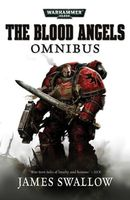 Blood Angels - The Complete Rafen Omnibus: The Complete Rafen Omnibus