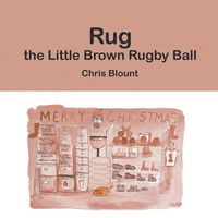 Rug the Little Brown Rugby Ball