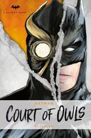 Batman: The Court of Owls: An Original Prose Novel