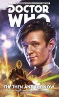 Doctor Who: The Eleventh Doctor Volume 4: The Then And The Now