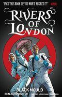 Rivers of London Volume 3: Black Mould