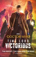 The Knight, The Fool and The Dead: Time Lord Victorious
