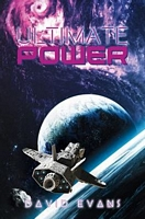 Ultimate Power Trilogy- Book 1