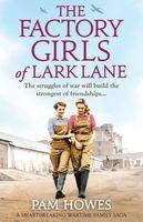 The Factory Girls of Lark Lane