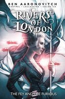 Rivers of London Volume 8: The Fey & The Furious