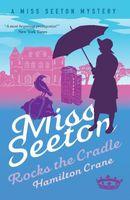 Miss Seeton Rocks the Cradle
